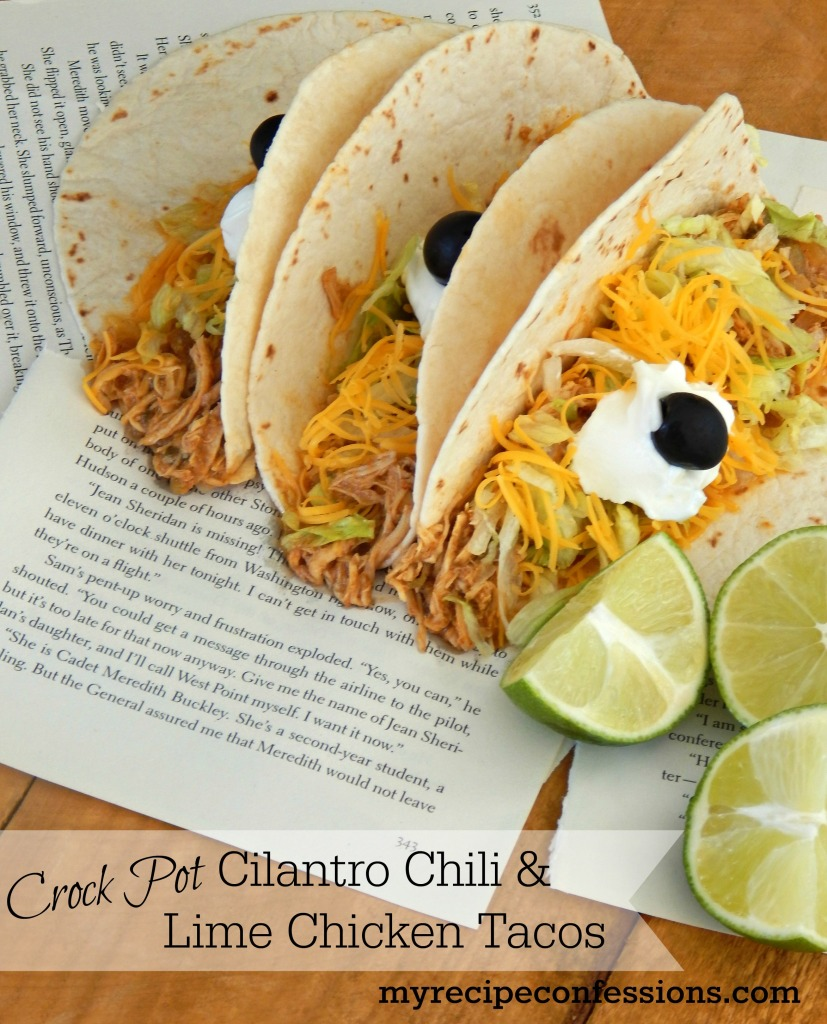 Crock Pot Chili Cilantro and Lime Chicken Tacos. This is one of the best chicken recipes and crock pot recipes. I love that I can throw it in the crockpot in the morning and then forget about it until dinner. I love Mexican food and this recipe is definitely at the top of my list!