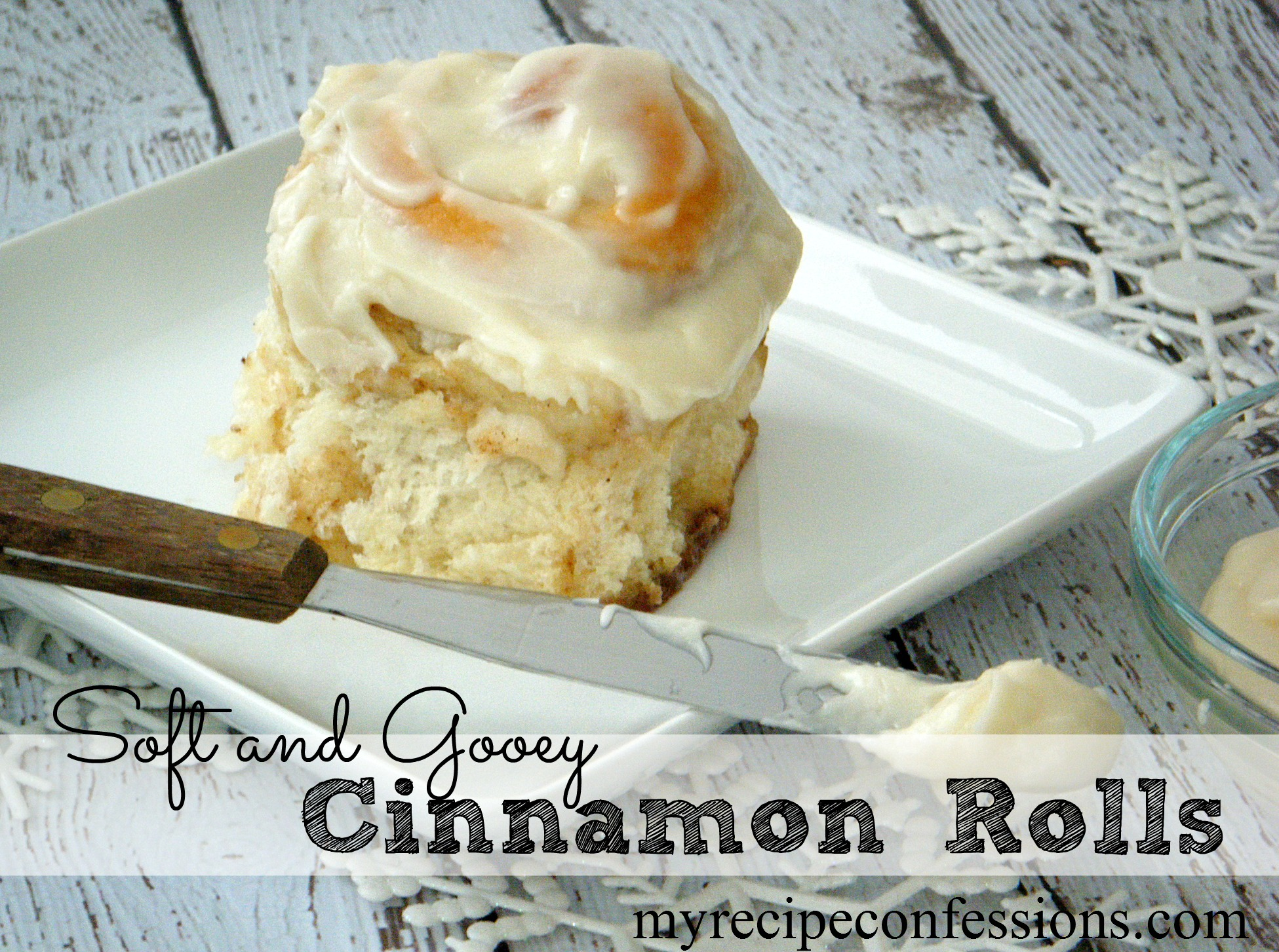 Soft And Gooey Cinnamon Rolls - My Recipe Confessions