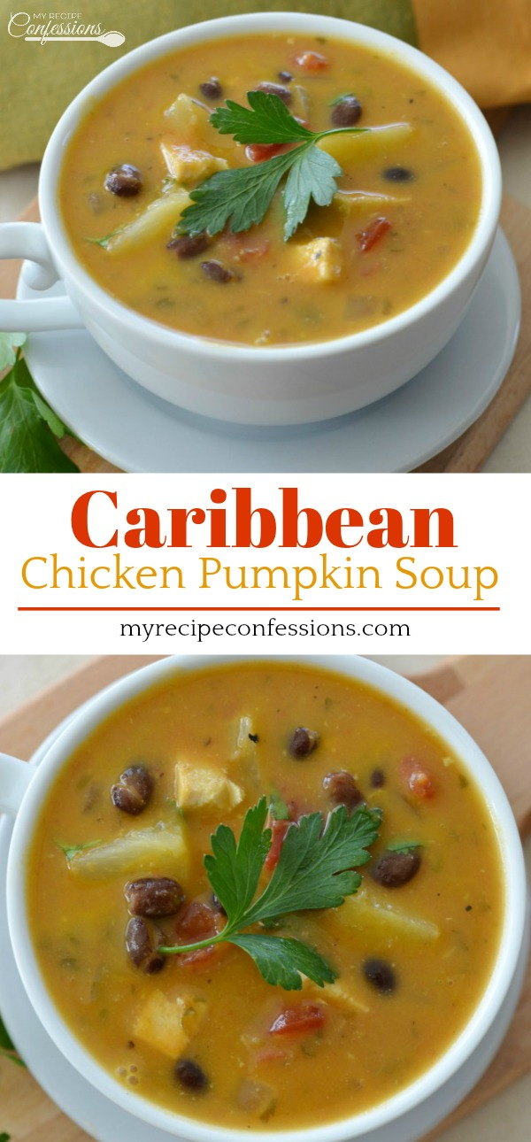 Caribbean Chicken Pumpkin Soup My Recipe Confessions