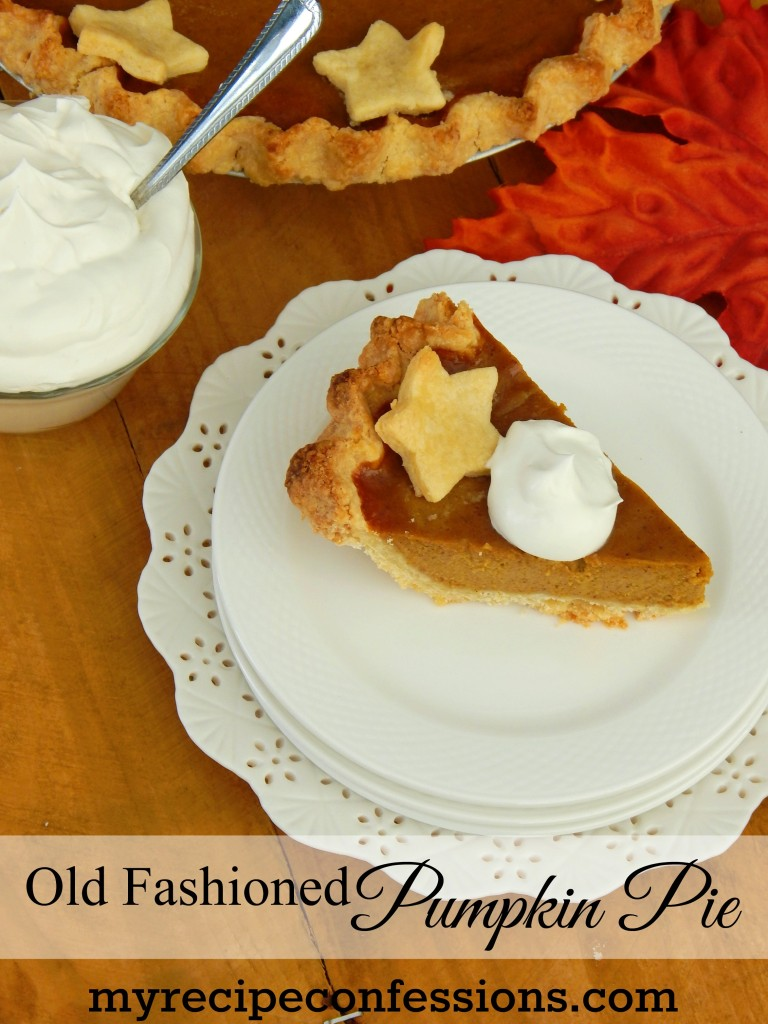 Old Fashioned Pumpkin Pie. When I was looking for a pumpkin pie recipe ...