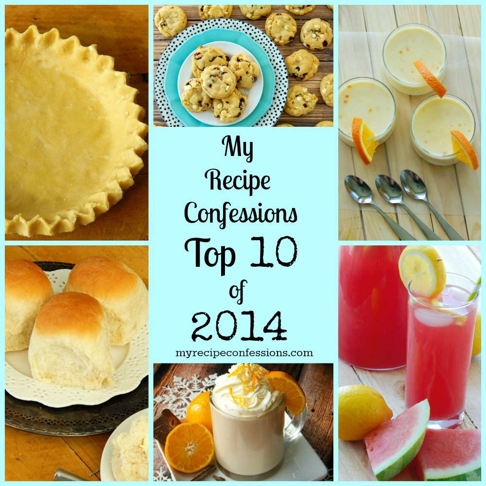 My Recipe Confession's Top 10 Recipes of 2014