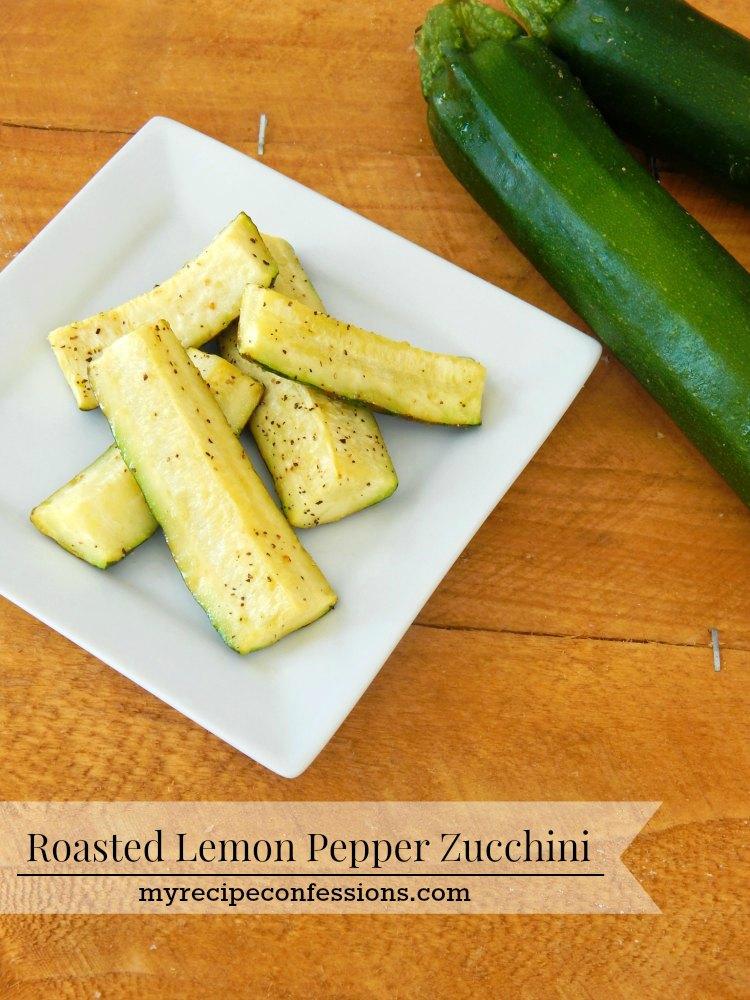 Roasted Lemon Pepper Zucchini Recipe