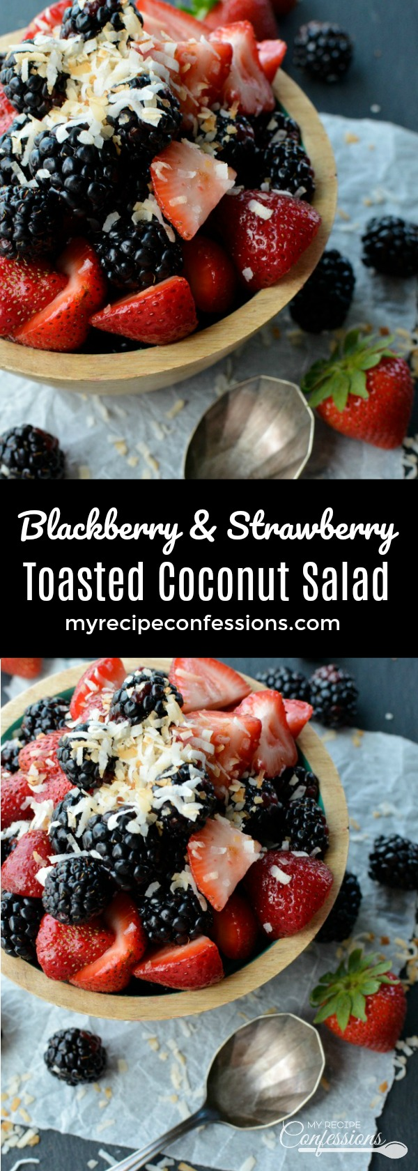 Blackberry and Strawberry Toasted Coconut Salad is the easiest fruit salad recipe you will ever make! The toasted coconut is amazing with the fresh strawberries and blackberries. It's so good you will want to skip dessert and just eat this salad instead!