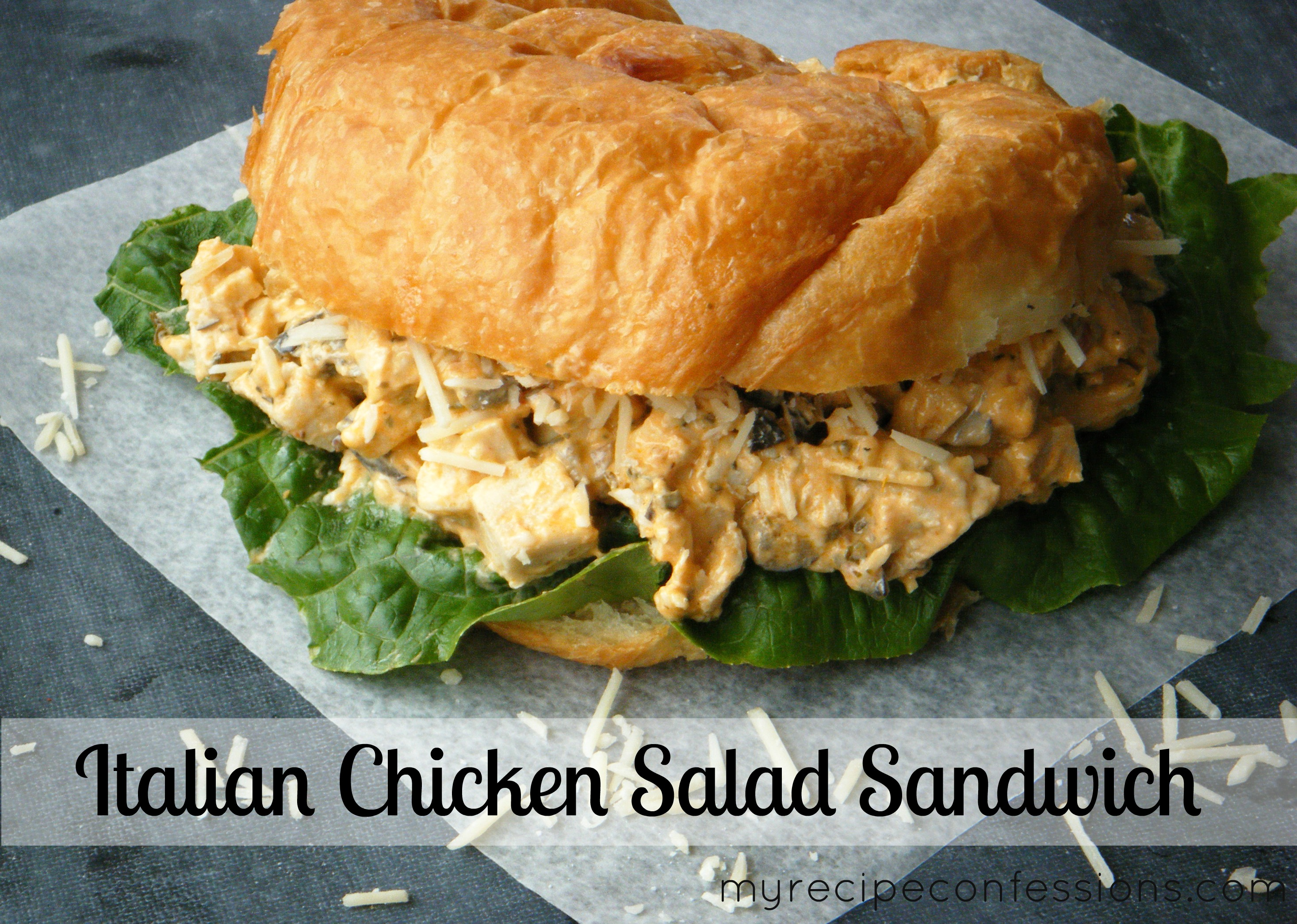 Italian Chicken Salad Sandwich - My Recipe Confessions