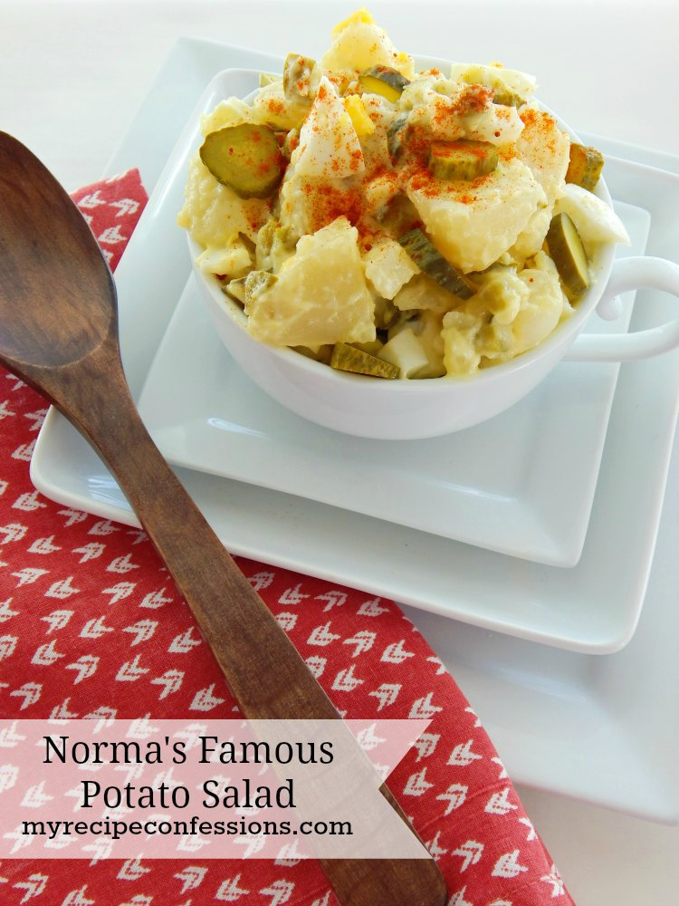 Norma's Famous Potato Salad. My mom use to make this salad for every family get together when I was little. There was never any leftovers because she is famous for her potato salad. I have tried other recipes, but I always come back to this one. It is a great salad to serve at your summer barbecues.