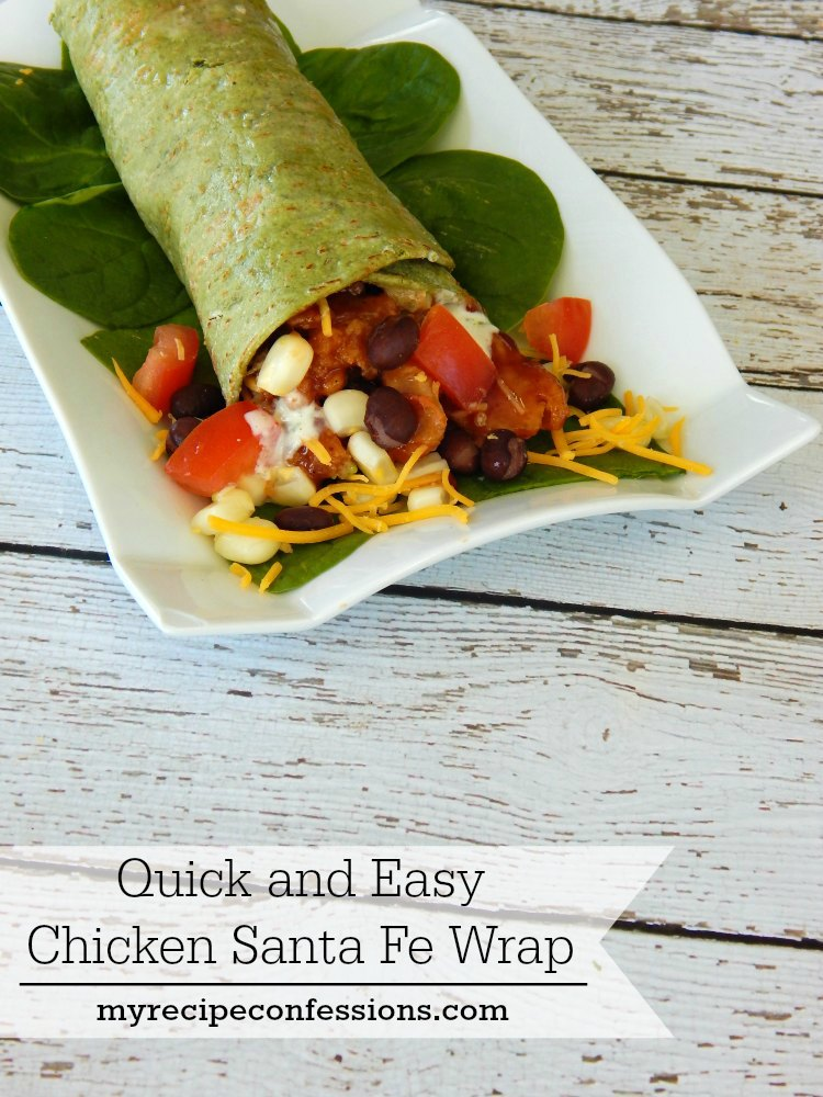 Quick and Easy Chicken Santa Fe Wraps