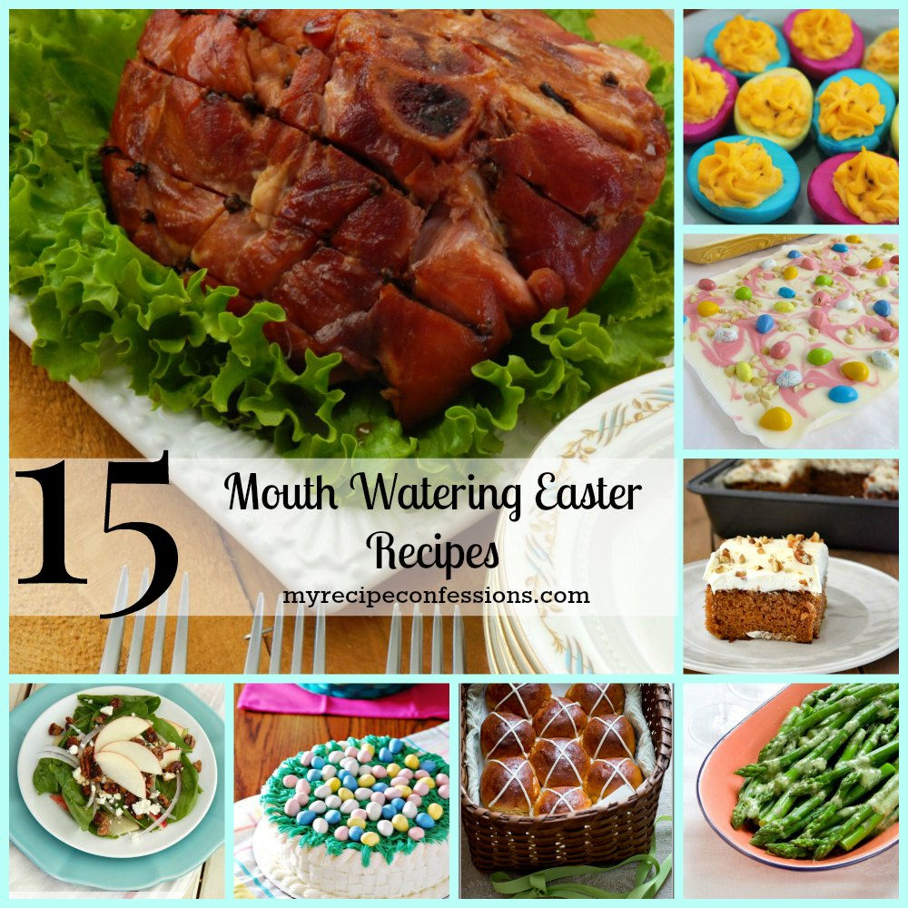 15 Mouthwatering Easter Recipes