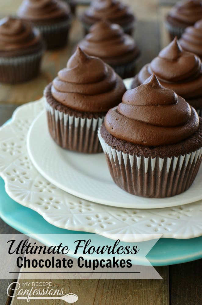 Ultimate Flourless Chocolate Cupcakes- If I didn't know these cupcakes ...