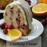 Italian Cranberry Orange Pound Cake