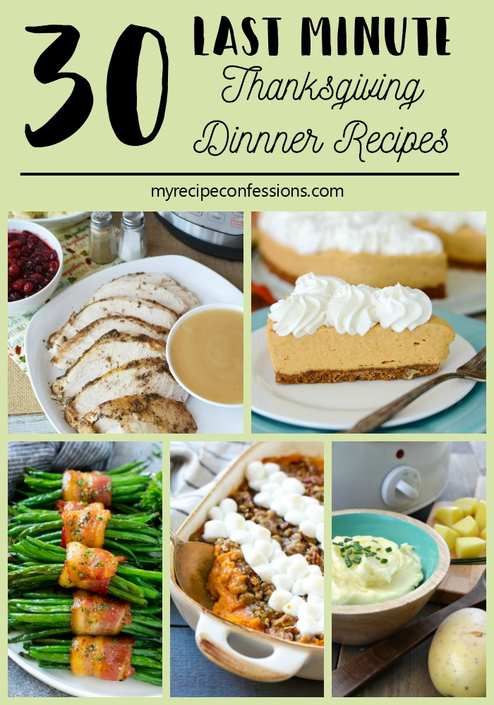 30 Last Minute Thanksgiving Dinner Recipe is the help you need to plan your menu. These recipes are the traditional Thanksgiving recipes that everybody wants on the menu. They are also quick and easy to make.